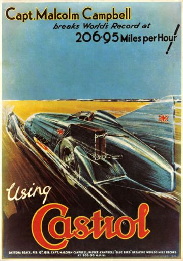 Wakefield Castrol Motor Oil, Vintage Land Speed Record poster. Captain Malcolm Campbell 1928